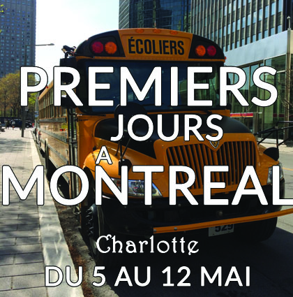 Premiers jours a montreal