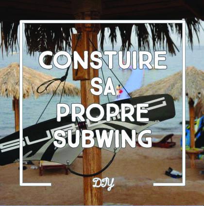 detour du monde blog - construire subwingi