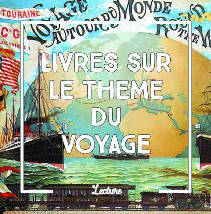 detour du monde blog – top lecture voyagei