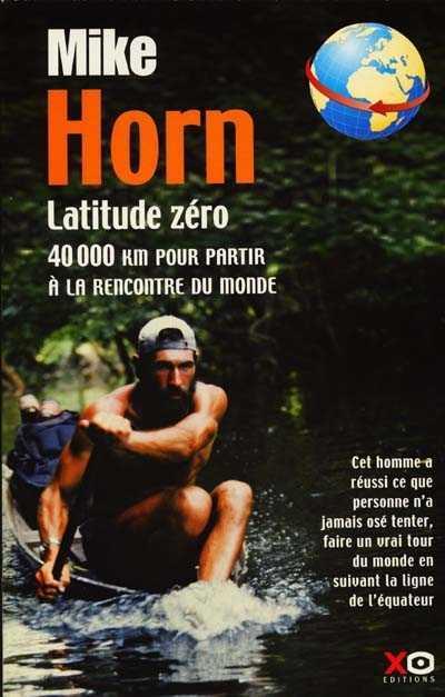 latitude zero mike horn
