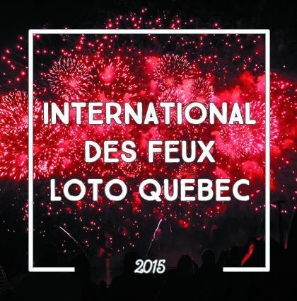 detour du monde blog – international feux loto quebec montreal 2015